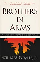 Brothers in Arms: A Journey from War to Peace (Southwestern Writers Collection Series)