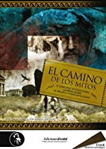 El camino de los mitos, III (Spanish Edition)