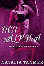 Hot Alpha: Hartwood Pack Series (English Edition)