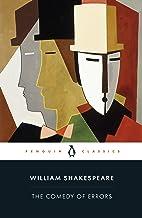 The Comedy of Errors (Penguin Classics)