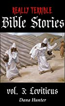 Really Terrible Bible Stories vol. 3: Leviticus