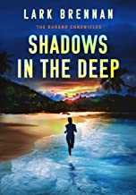 Shadows in the Deep (The Durand Chronicles Book 1)