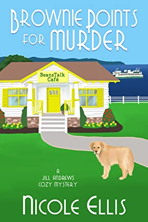Brownie Points for Murder: A Jill Andrews Cozy Mystery #1 (English Edition)
