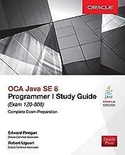 OCA Java SE 8 Programmer I Study Guide (Exam 1Z0-808) (Oracle Press) (English Edition)
