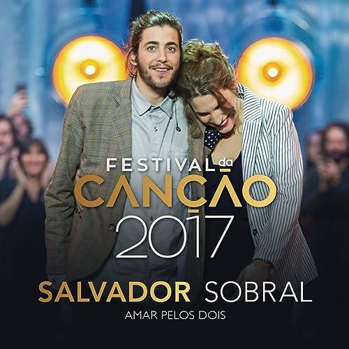 Amar Pelos Dois By Salvador Sobral On Amazon Music Amazon Com