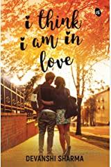 I Think I am in Love Kindle Edition