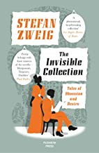 The Invisible Collection: Tales of Obsession and Desire