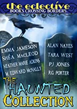 The Eclective: The Haunted Collection