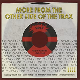More From The Other Side Of The Trax: Volt 45RPM Rarities 1960-1968