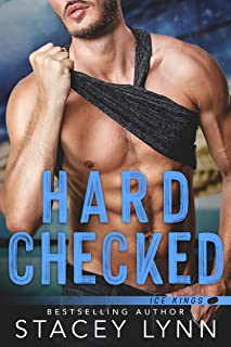 Hard Checked (Ice Kings Book 4)