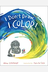 I Don't Draw, I Color! Kindle Edition
