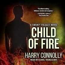 Child of Fire: A Twenty Palaces Novel: Twenty Palaces Series, Book 1