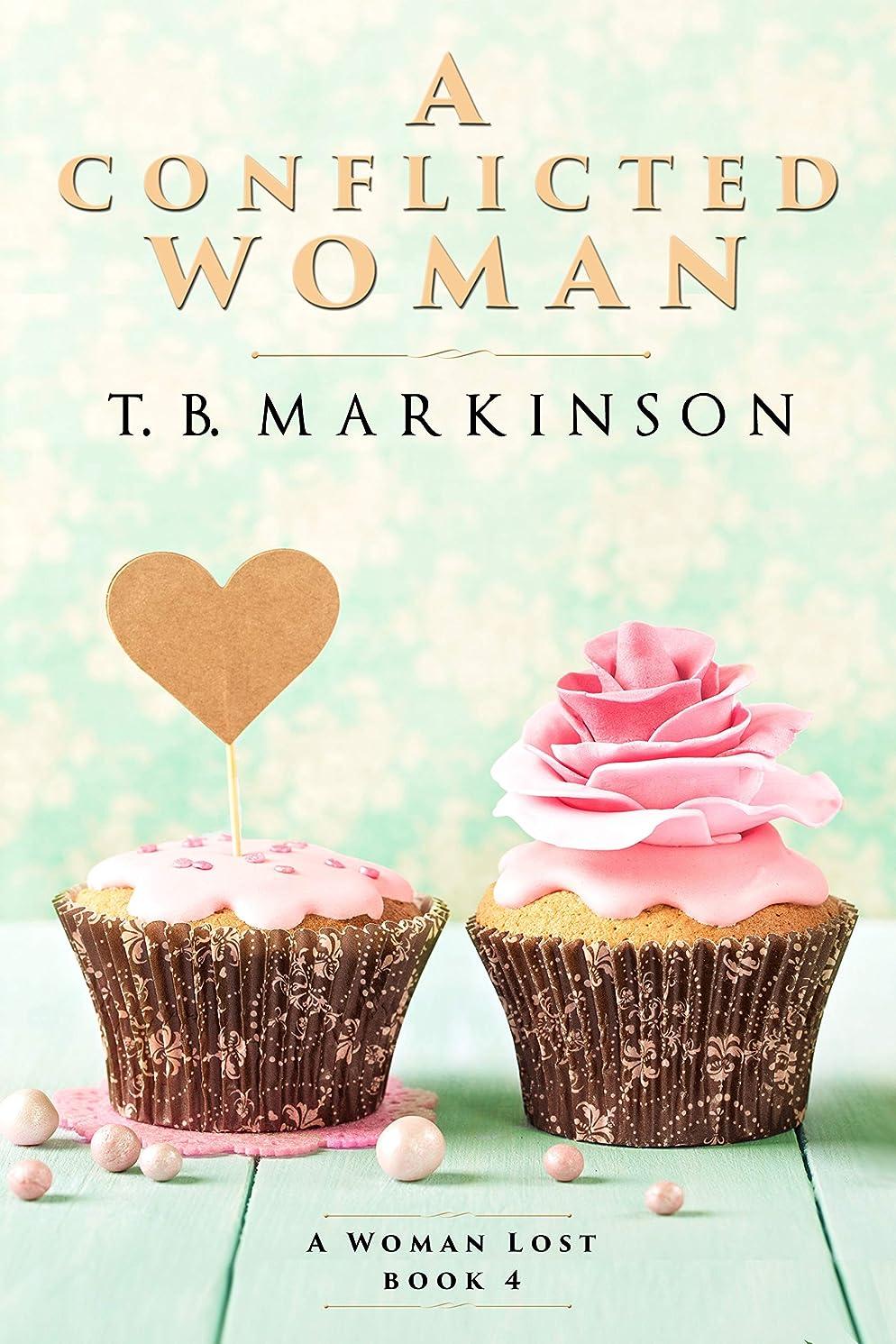 市の花助手治療A Conflicted Woman (A Woman Lost Book 4) (English Edition)