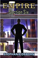 EMPIRE: Section Six Kindle Edition