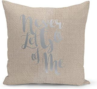 Love Never let go Beige Linen Pillow with Metalic Silver Foil Print Love Quote Couch Pillows