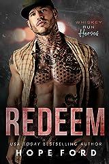 Redeem (Whiskey Run: Heroes) Kindle Edition