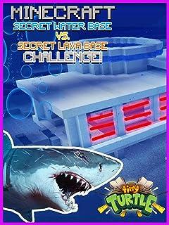 Clip: Tiny Turtle - Secret Water Base vs. Secret Lava Base Minecraft Challenge!