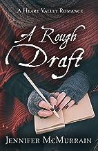 A Rough Draft (A Heart Valley Romance Book 1)