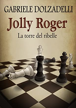 La torre del ribelle (Jolly Roger Vol. 4)