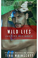 Wild Lies (Justiss Alliance Book 5) Kindle Edition