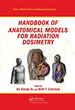 Handbook of Anatomical Models for Radiation Dosimetry (Series in Medical Physics and Biomedical Engineering)
