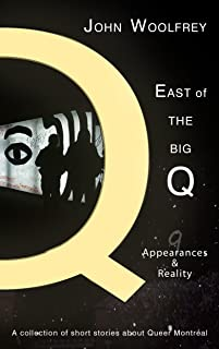 Appearances & Reality (East of the Big Q Book 9)