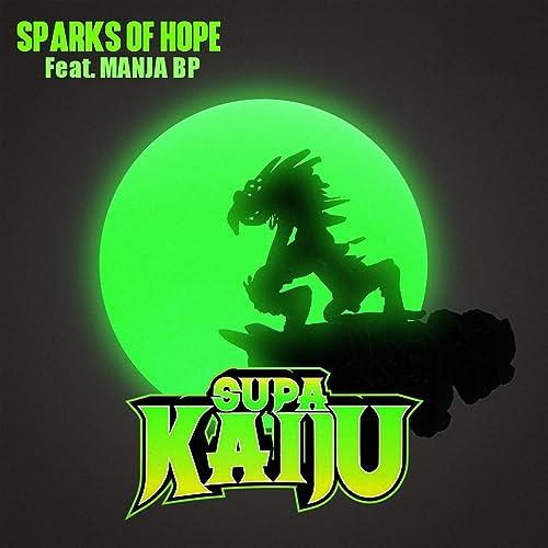 Sparks of Hope (feat. Manja BP) de Supa Kaiju & Napoleon Da ...