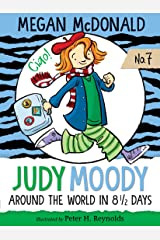 Judy Moody: Around the World in 8 1/2 Days Kindle Edition