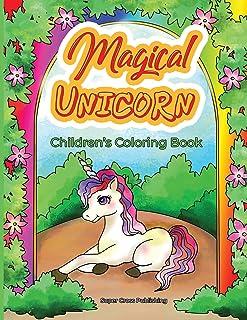 Magical Unicorns children's coloring book: Adorable unicorn coloring book for children - Magical Unicorns in fairyland
