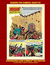 Sunday Pix Comics: Giant #1: Gwandanaland Comics #3150/3163 --- Colorful and Exciting Stories from the Bible and the Moder...
