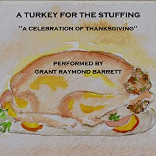 A Turkey for the Stuffing - A Celebration of Thanksgiving