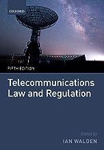 Telecommunications Law and Regulation (English Edition)
