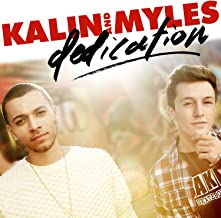 dedication kalin and myles