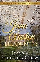 A Jane Austen Encounter (Elizabeth and Richard Literary Suspense Book 4)