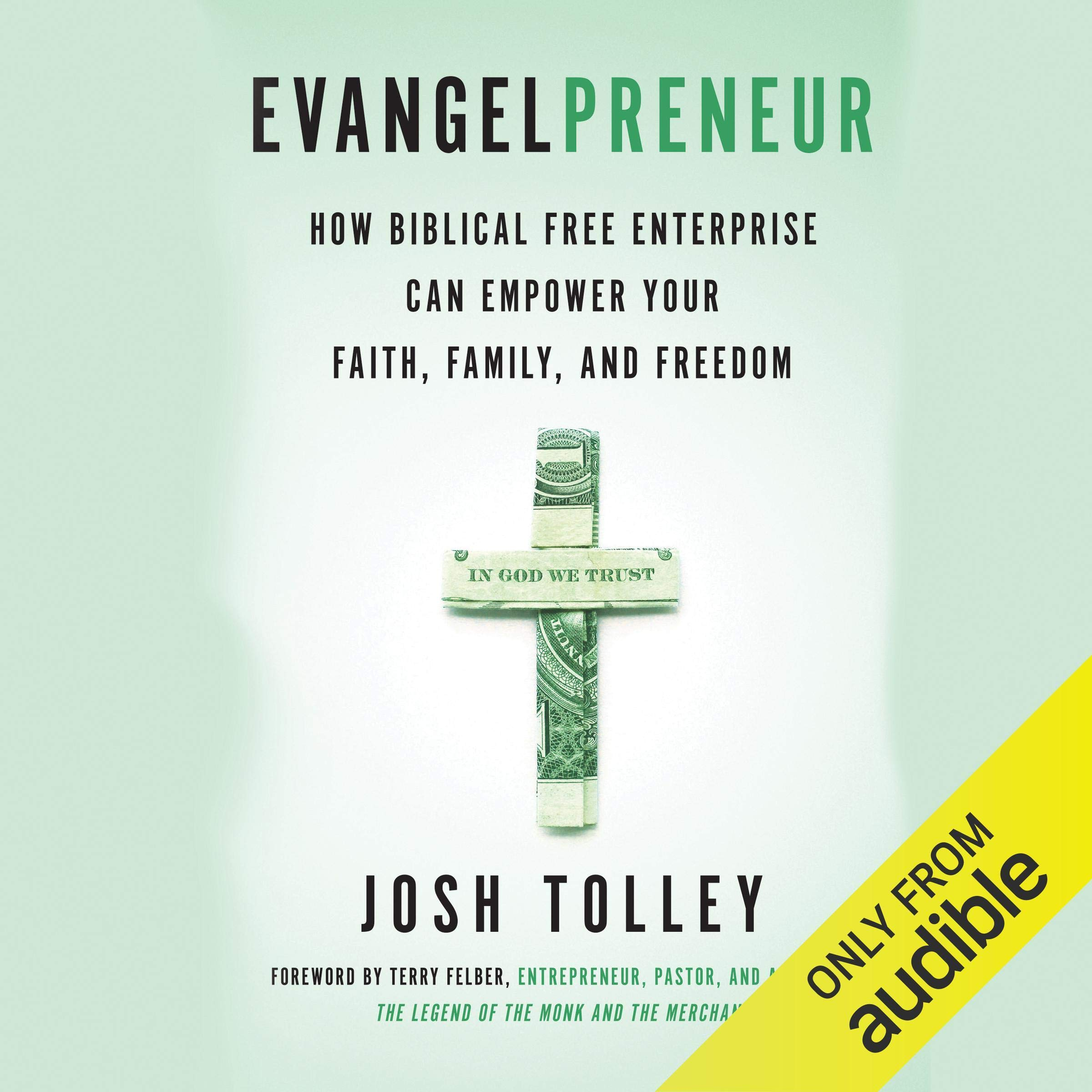 Image OfEvangelpreneur: How Biblical Free Enterprise Can Empower Your Faith, Family, And Freedom