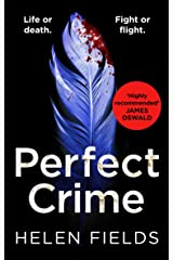 Perfect Crime: A gripping, fast-paced crime thriller from the bestselling author of Perfect Kill - your perfect distraction! (A DI Callanach Thriller, Book 5) (English Edition) Formato Kindle