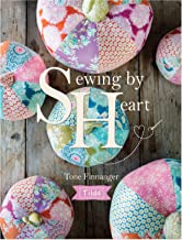 Tilda Sewing by Heart: For the love of fabrics (English Edition)