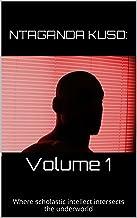 Ntaganda Kuso: Volume 1 (English Edition)