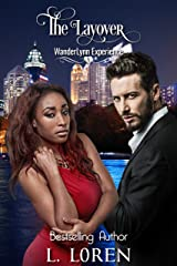 The Layover (The WanderLynn Experience Series Book 1) Kindle Edition