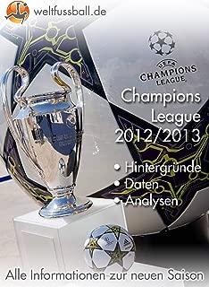 Fußball Champions League 2012/2013 (German Edition)