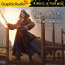 The Blood Mirror (2 of 2) [Dramatized Adaptation]: Lightbringer Saga, Book 4, Part 2