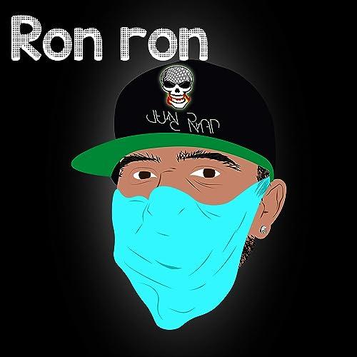 Ron Ron de Juan Rap en Amazon Music - Amazon.es