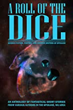 A Roll of the Dice: A Short Story Anthology