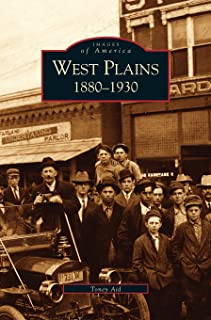 West Plains: 1880-1930