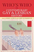 Who's Who in Contemporary Gay and Lesbian History: From World War II to the Present Day (English Edition)