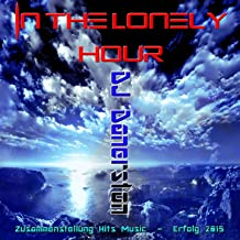In the Lonely Hour (Zusammenstellung Hits Music - Erfolg 2015)