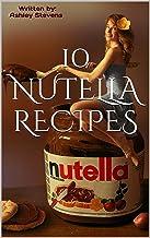 10 Nutella Recipes