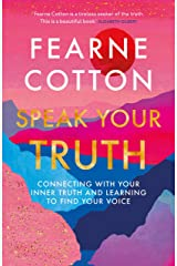 Speak Your Truth: The Sunday Times top ten bestseller Kindle Edition