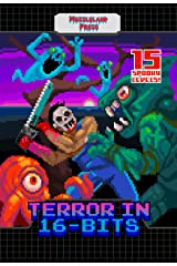 Terror in 16-bits Kindle Edition
