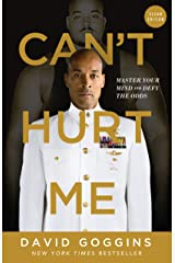 Can't Hurt Me : Master Your Mind and Defy the Odds - Clean Edition (English Edition) eBook Kindle